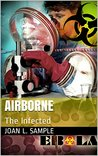Airborne: The Infected