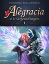 Alégracia et le Serpent d'Argent (Alégracia, #1)