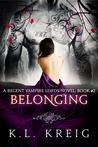 Belonging (Regent Vampire Lords, #2)