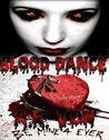 Blood Dance by A.R. Von