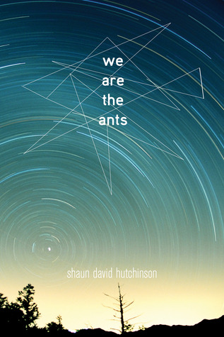 We Are the Ants by Shaun David Hutchinson thumbnail