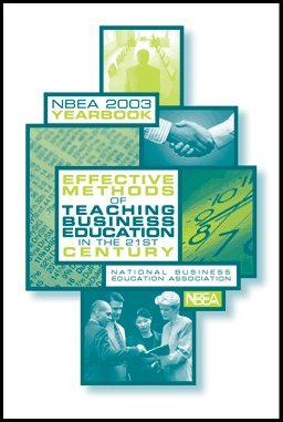 Effective Methods of Teaching Business Education in the 21st Century (No. 41)