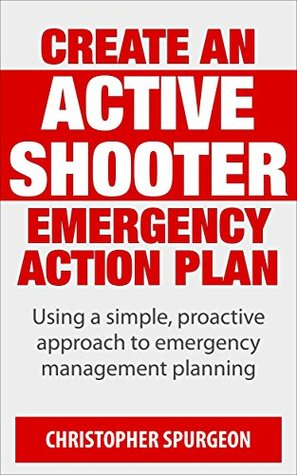 How To Create A Active Shooter Emergency Action Plan A Proactive