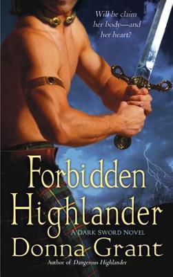 Forbidden Highlander by Donna Grant