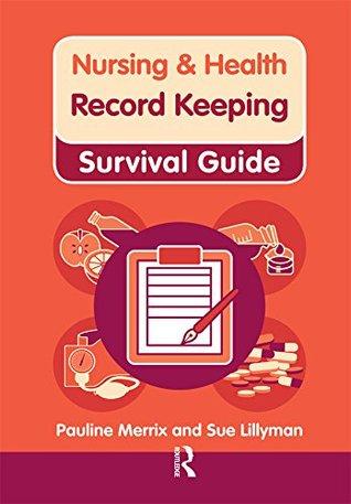 Nursing & Health Survival Guide: Record Keeping