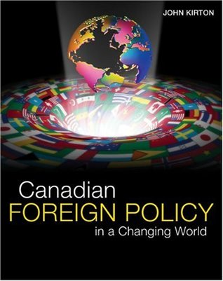 Canadian Foreign Policy in A Changing World