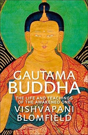 Ebook Gautama Buddha by Vishvapani Blomfield TXT!