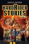 HardRider Stories (HardRider Press Stories Book 1)