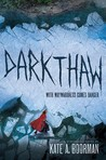Darkthaw (Winterkill, #2)