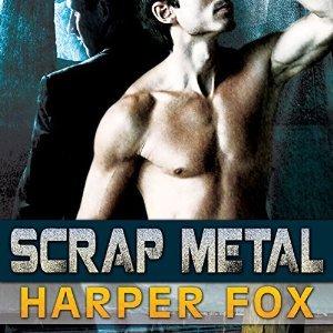 Scrap Metal by Harper Fox