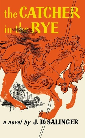 The Catcher in the Rye by J.D. Salinger