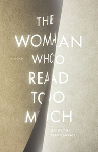 The woman who read too much by bahyyih nakhjavn 25081525 fandeluxe Choice Image