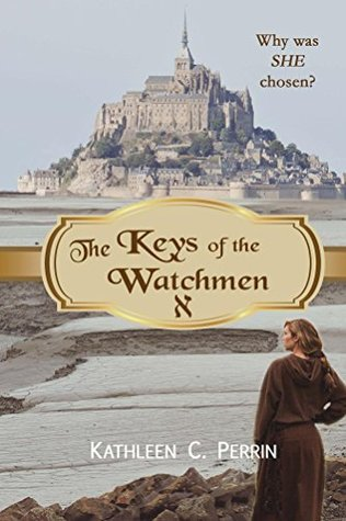 The Keys of the Watchmen (The Watchmen Saga #1)