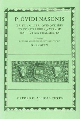 Tristia, Ibis, Ex Ponto, Halieutica, Fragmenta