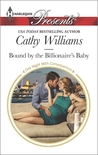 Bound by the Billionaire's Baby by Cathy Williams