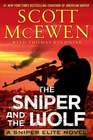 The Sniper and the Wolf (Sniper Elite, #3)