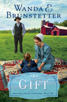 The Gift (Prairie State Friends #2)
