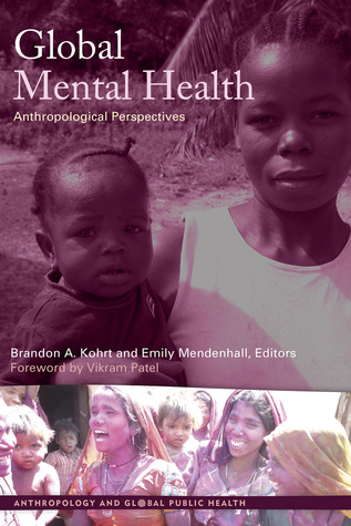 Global Mental Health: Anthropological Perspectives