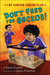 Don't Feed the Geckos! (The Carver Chronicles, #3) by Karen English