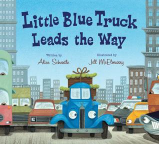 Little Blue Truck Leads the Way by Alice Schertle
