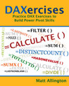 DAXercises: Practice DAX Exercises to Build Power Pivot Skills