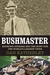 Bushmaster: Raymond Ditmars and the Hunt for the World's Largest Viper