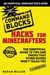 Hacks for Minecrafters: Command Blocks: The Unofficial Guide to Tips and Tricks That Other Guides Won't Teach You