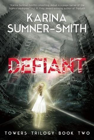 Defiant (Towers Trilogy, #2)