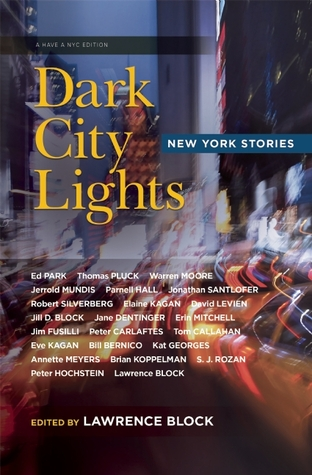 Dark City Lights: New York Short Stories (Have a NYC, #4)