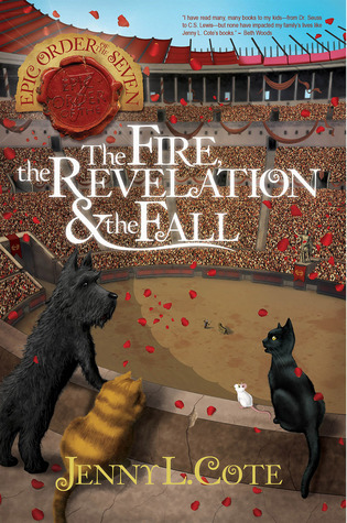 The Fire, the Revelation and the Fall (Epic Order of the Seven #6)