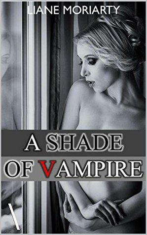 A Shade of Vampire: Vampire Meadows Series - Book One