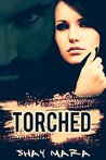 Torched by Shay Mara