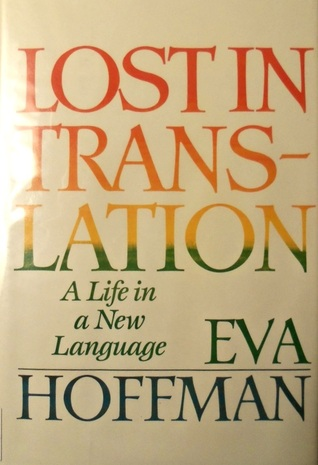 memory in exile eva hoffmans lost Writing the memory - eva hoffman's construction of the self in lost in translation: a life in a new language.