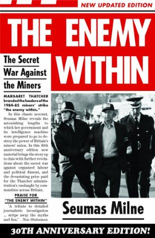 The enemy within the secret war against the miners by seumas milne fandeluxe Document