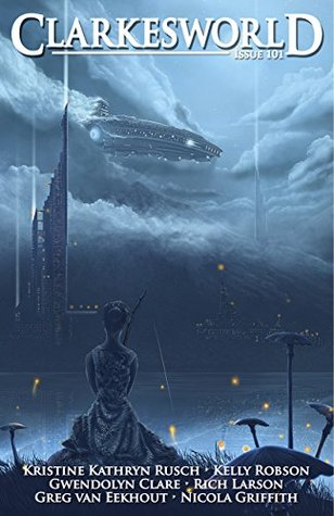 Clarkesworld Magazine, Issue 101 (Clarkesworld Magazine, #101)