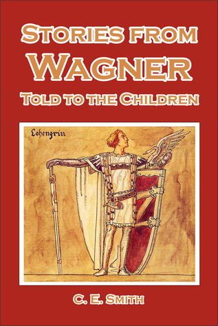 Stories from Wagner Told to the Children