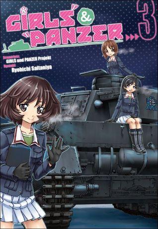 Girls und Panzer. Tom 3 (Girls und Panzer, #3)