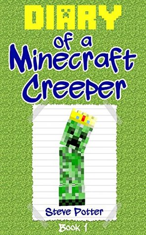 Diary of a minecraft creeper book 1 an unofficial minecraft 25046979 voltagebd Image collections