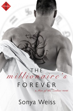 The Millionaire's Forever (Seduced by Love, #1; Men of the Zodiac, #3)