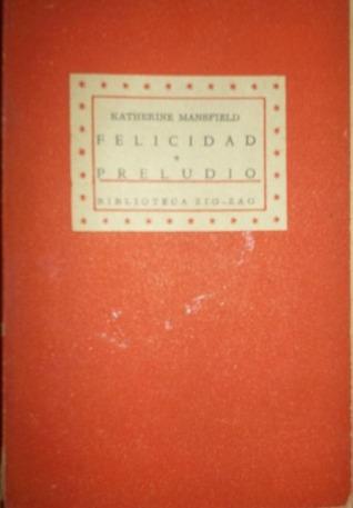 Felicidad / Preludio
