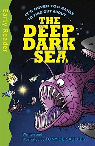 The Deep Dark Sea (Early Reader Non-Fiction)