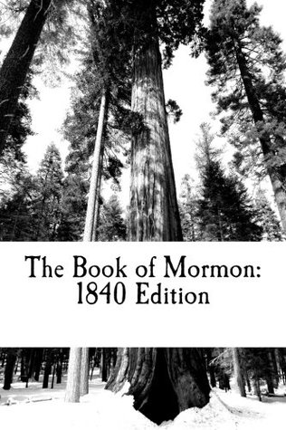 The Book of Mormon: 1840 Edition