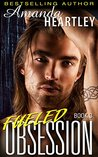 Fueled Obsession 3 (Fueled Obsession #3)