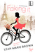 Faking It (It Girls, #1) by Leah Marie Brown