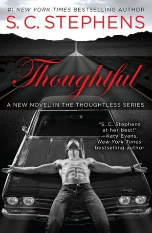 Thoughtful by S.C. Stephens