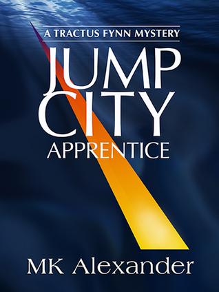 Jump City (Tractus Fynn Mystery, Book 2)