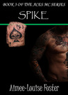 Spike (Aces MC, #3)