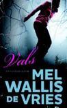 Vals by Mel Wallis de Vries