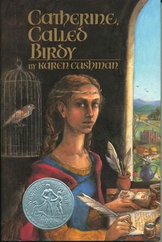 catherine called birdy by karen cushman rh goodreads com