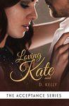 Loving Kate (Acceptance, #3)